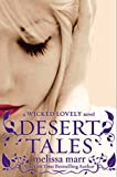 Desert Tales: A Wicked Lovely Novel
