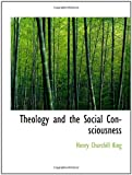 img - for Theology and the Social Consciousness book / textbook / text book