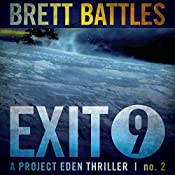 Exit 9: A Project Eden Thriller, Book 2 | Brett Battles