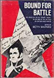 img - for Bound for Battle: The Cruise of the United States Frigate Essex in the War of 1812 as told by Captain David Porter book / textbook / text book