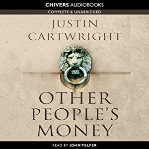 Other People's Money | [Justin Cartwright]