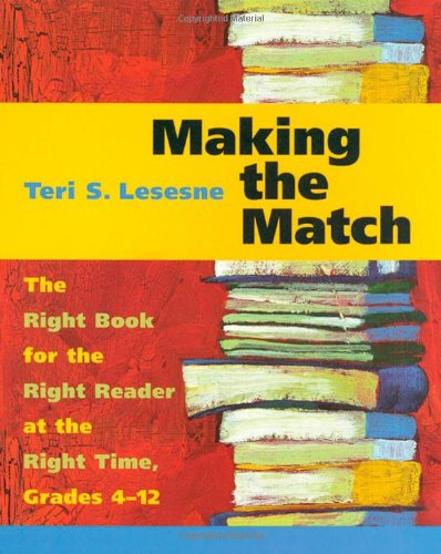 Making the Match: The Right Book for the Right Reader at...