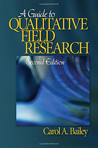 A Guide to Qualitative Field Research (Pine Forge Series...