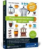 Programmieren lernen mit Java: Aktuell zu Java 7