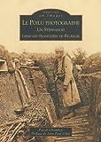 """Afficher """"Le Poilu photographe"""""""