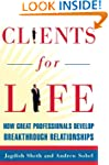 Clients for Life: How Great Professio...