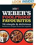 Weber's Foolproof Favourites