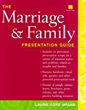img - for The Marriage and Family Presentation Guide (Book with Diskette for Windows) by Laurie C. Grand (2000-08-15) book / textbook / text book