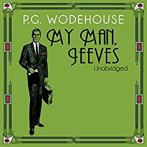 My Man, Jeeves Audiobook