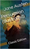 Image of Persuasion (Illustrated): Classic Edition