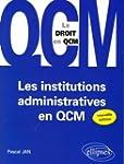 Institutions Administratives en Qcm l...