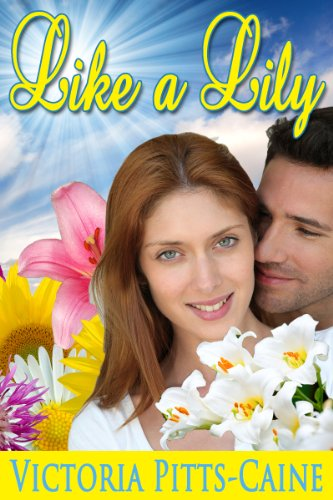 Book: Like a Lily by Victoria Pitts Caine