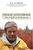 img - for Natural Coincidence: The Trip from Kalamazoo book / textbook / text book
