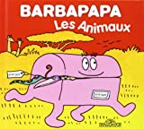img - for La Petite Bibliotheque De Barbapapa: Les Animaux (French Edition) book / textbook / text book
