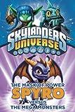 The Mask of Power: Spyro Versus the Mega Monsters #1 (Skylanders Mask of Power:)