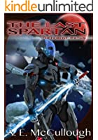 The Last Spartan: Different Paths (English Edition)