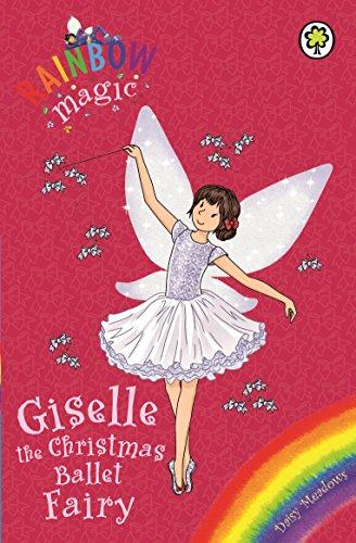 Giselle the Christmas Ballet Fairy (Rainbow Magic)
