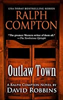 Ralph Compton: Outlaw Town