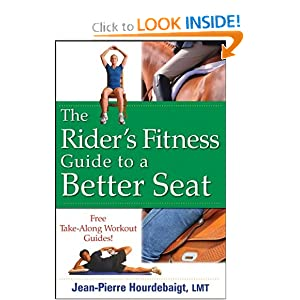 The Rider's Fitness Guide to a Better Seat Jean-Pierre Hourdebaigt