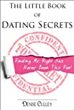 Little Book of Dating Secrets - Finding Mr. Right Has Never Been This Much Fun