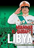 Muammar al-Qaddafi's Libya (Dictatorships)