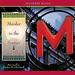 Murder in the Sentier: An Aimée Leduc Investigation, Book 3 | Cara Black