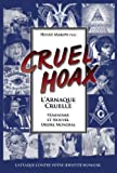 L'Arnaque Cruelle - Féminisme et Nouvel Ordre Mondial (French Edition)