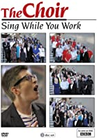 The Choir: Sing While You Work - Series One [DVD]