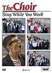 Choir: Sing While You Work: Season 1...