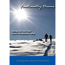 Frontcountry Dreams - Ski Touring Out Your Front Door in the Methow Valley