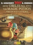 img - for How Obelix Fell Into the Magic Potion: When He Was a Little Boy (Asterix) book / textbook / text book