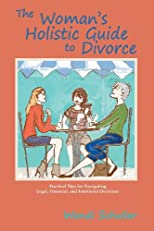 The Woman's Holistic Guide to Divorce