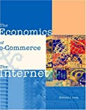The economics of e-commerce and the Internet