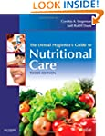 The Dental Hygienist's Guide to Nutri...