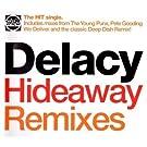 Hideaway (Remixes)