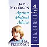 Against Medical Adviceby James Patterson