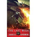 The Last Wishby Andrzej Sapkowski