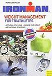 Ironman:Weight Management/Triathletes