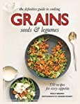Grains: 150 Recipes for Every Appetite