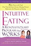img - for Intuitive Eating by Evelyn Tribole (2012-08-07) book / textbook / text book