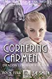 Cornering Carmen (Dragon Lords of Valdier Book 5) (English Edition)