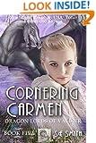 Cornering Carmen (Dragon Lords of Valdier Book 5)
