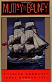 Mutiny on the Bounty (0316611689) by Nordhoff, Charles