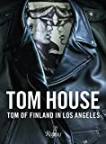 img - for Tom House: Tom of Finland in Los Angeles book / textbook / text book