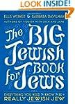The Big Jewish Book for Jews: Everyth...