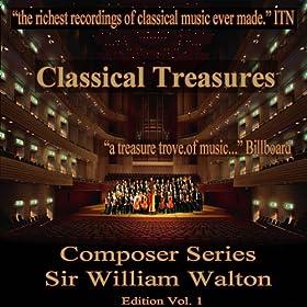 Classical Treasures Composer Series: Sir William Walton, Vol. 1