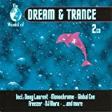 echange, troc Compilation - The World of Dream and Trance