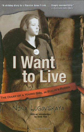 I Want To Live: The Diary Of A Young Girl In Stalin'S Russia front-867061