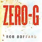 Zero-G Hörbuch von Rob Boffard Gesprochen von: John Chancer, Sarah Borges