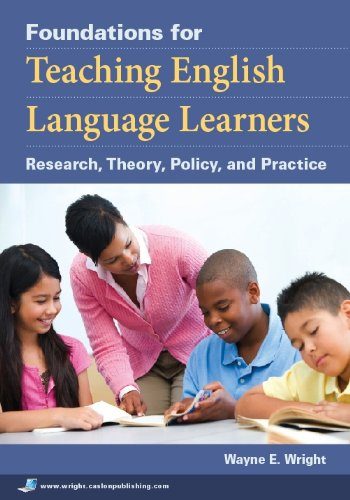 Foundations for Teaching English Language Learners:...